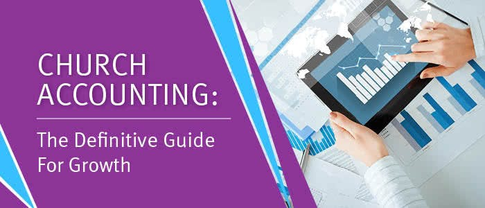 Check out our definitive guide for church accounting to achieve organizational growth.